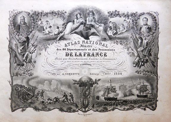 LEVASSEUR, Victor.  - Atlas National Illustré des 86 Départements et des Possessions de la France +Tableau Statistique de la France et de ses Colonies.